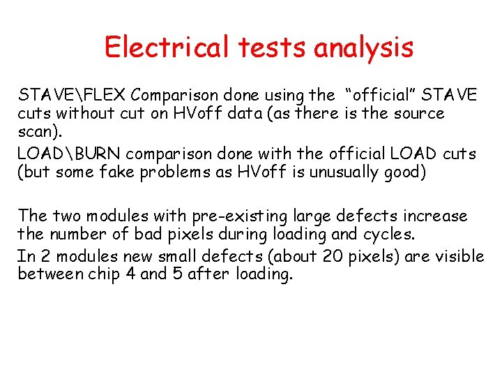 """Electrical tests analysis STAVEFLEX Comparison done using the """"official"""" STAVE cuts without cut on"""