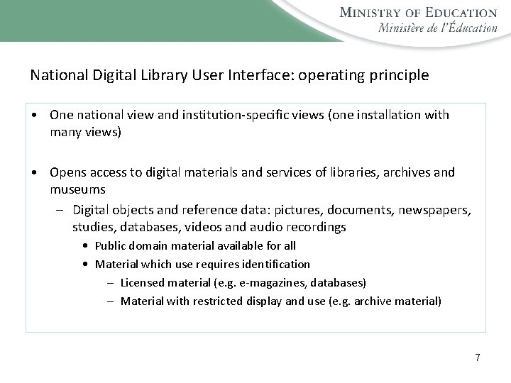 National Digital Library User Interface: operating principle • One national view and institution-specific views