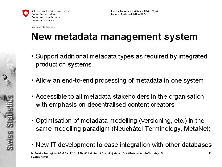 Federal Department of Home Affairs FDHA Federal Statistical Office FSO New metadata management system