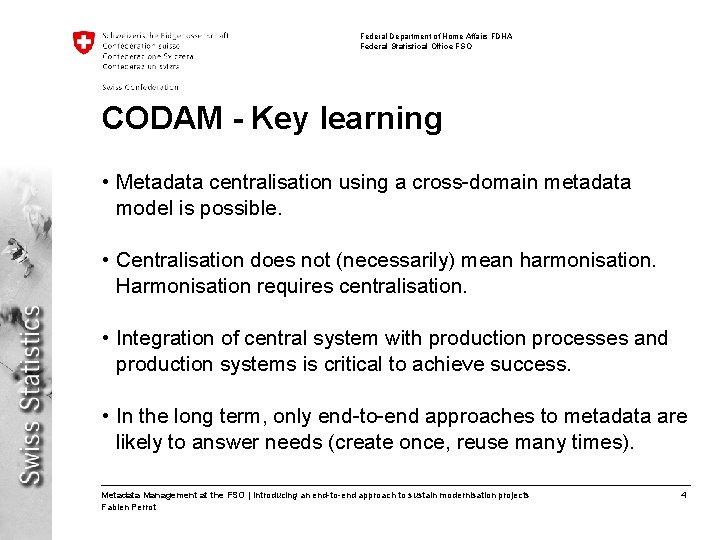 Federal Department of Home Affairs FDHA Federal Statistical Office FSO CODAM - Key learning