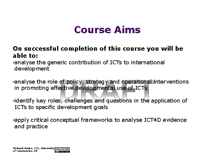 Course Aims On successful completion of this course you will be able to: •