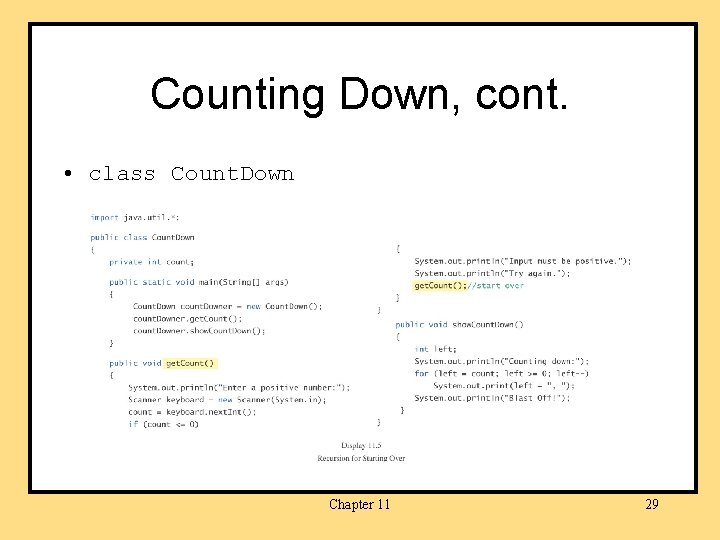 Counting Down, cont. • class Count. Down Chapter 11 29