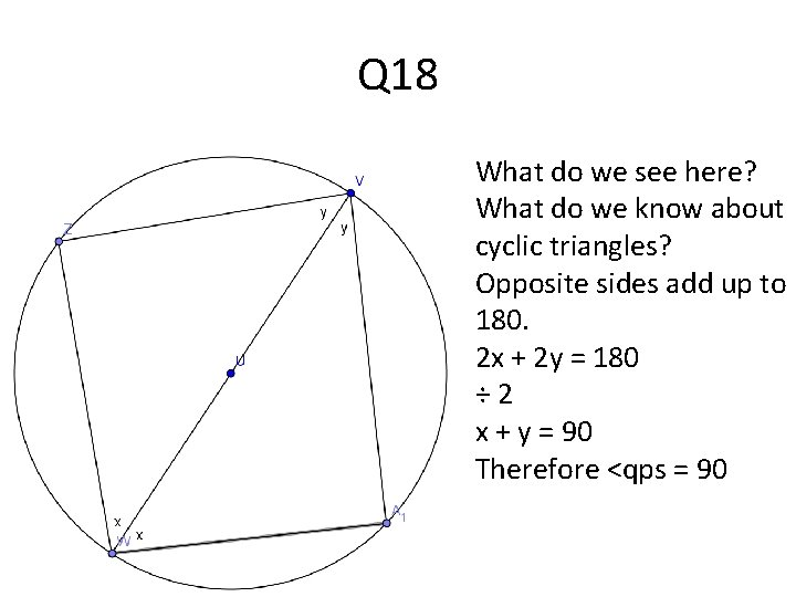 Q 18 What do we see here? What do we know about cyclic triangles?