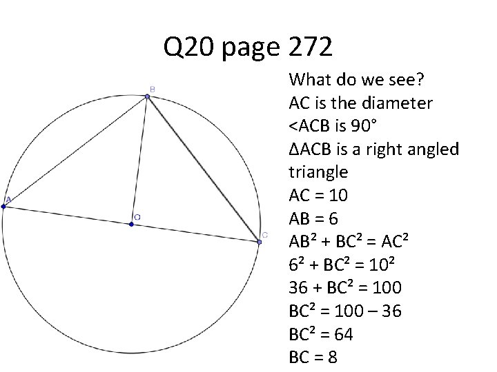 Q 20 page 272 What do we see? AC is the diameter <ACB is