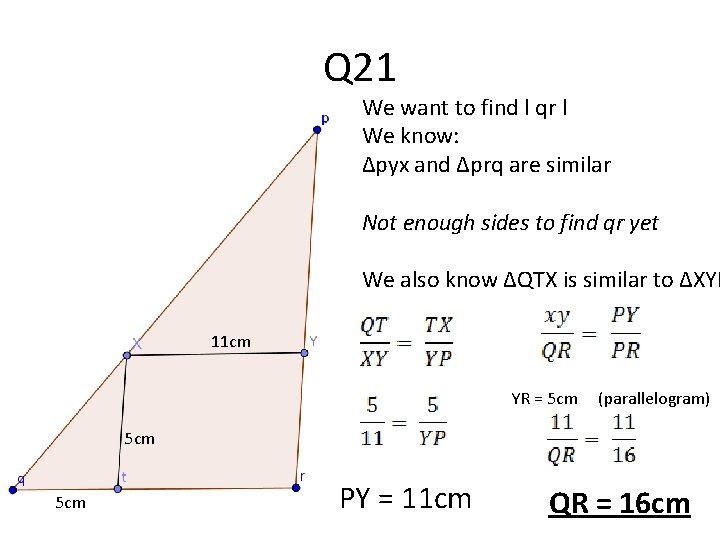 Q 21 We want to find l qr l We know: ∆pyx and ∆prq