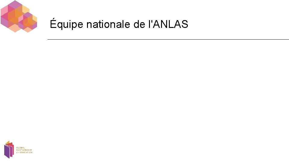 Équipe nationale de l'ANLAS