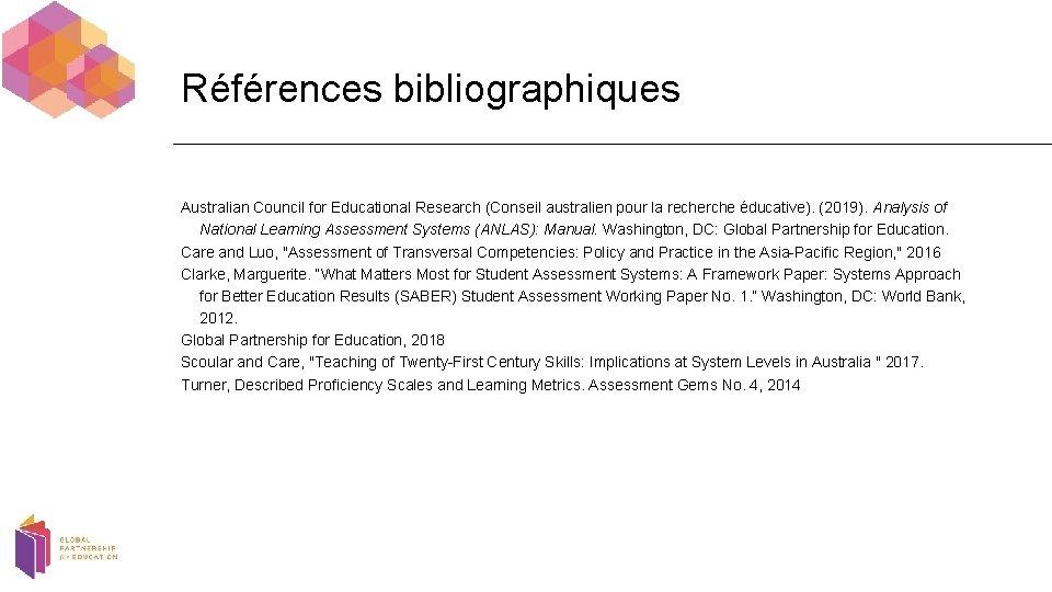Références bibliographiques Australian Council for Educational Research (Conseil australien pour la recherche éducative). (2019).