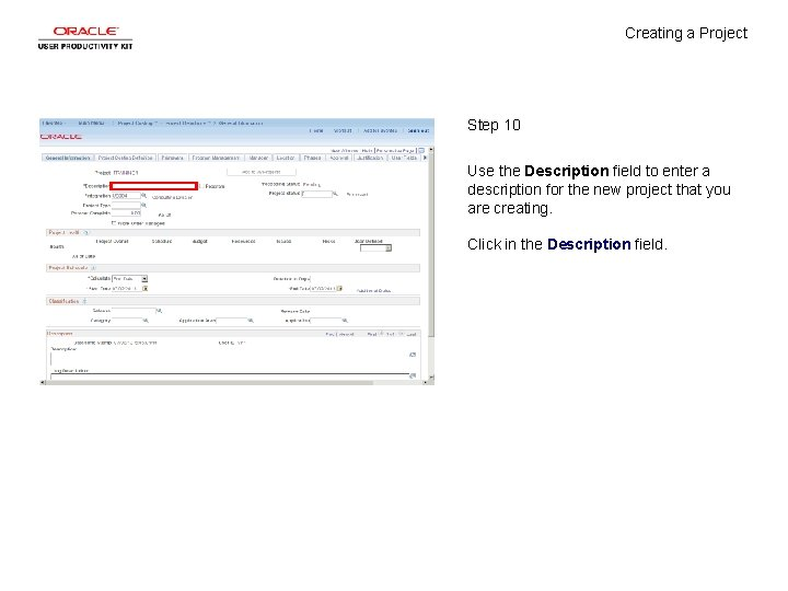 Creating a Project Step 10 Use the Description field to enter a description for
