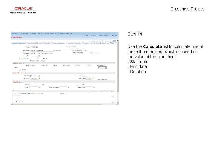 Creating a Project Step 14 Use the Calculate list to calculate one of these