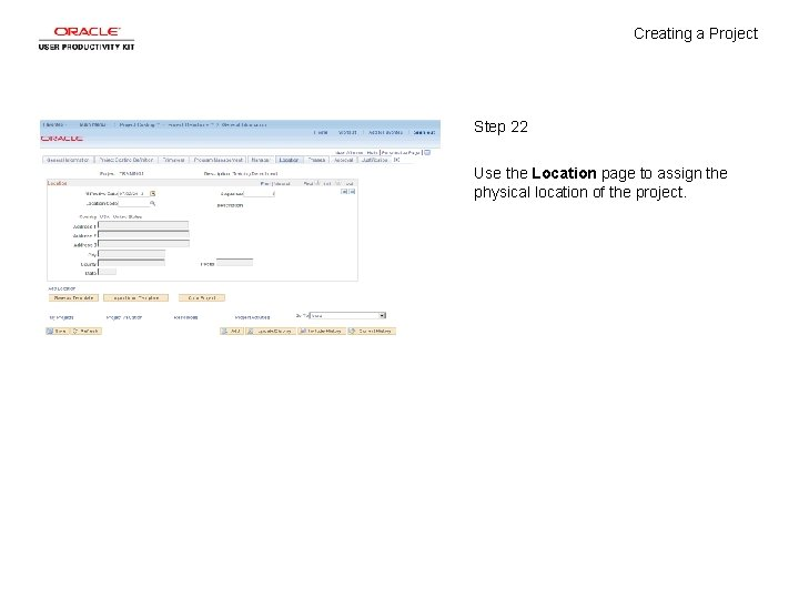 Creating a Project Step 22 Use the Location page to assign the physical location
