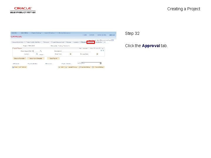 Creating a Project Step 32 Click the Approval tab.