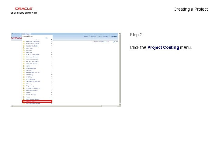 Creating a Project Step 2 Click the Project Costing menu.