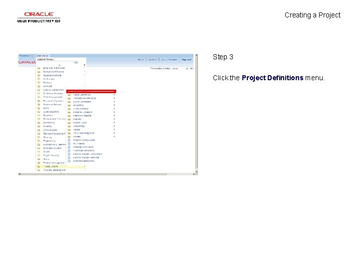 Creating a Project Step 3 Click the Project Definitions menu.