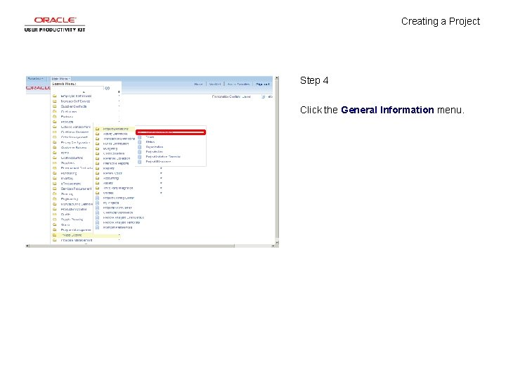Creating a Project Step 4 Click the General Information menu.