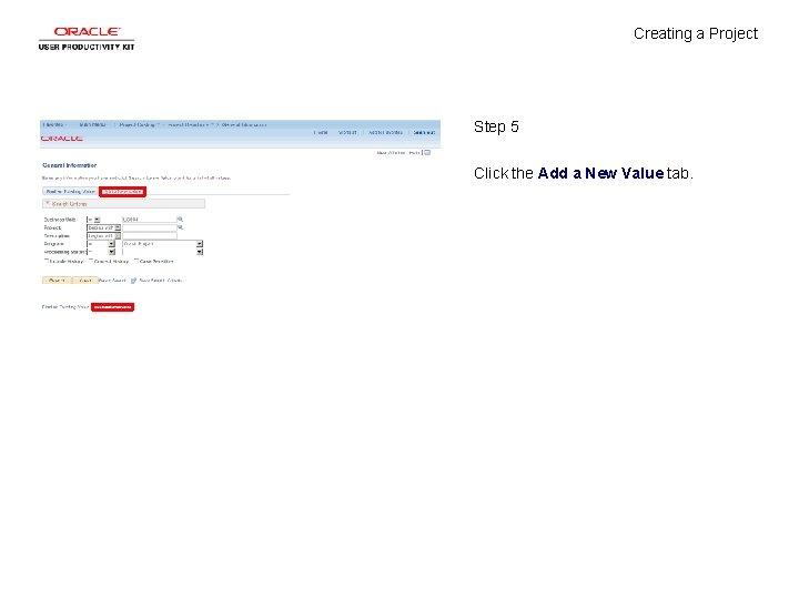 Creating a Project Step 5 Click the Add a New Value tab.