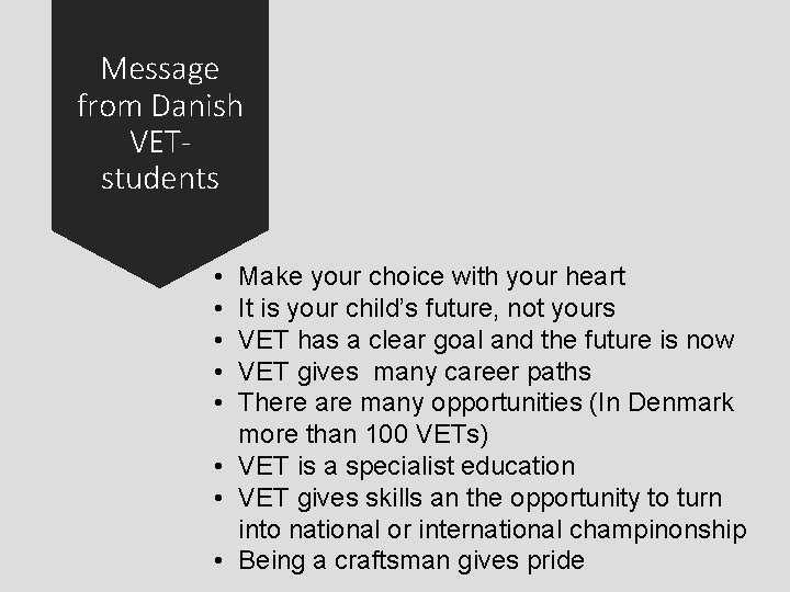 Message from Danish VETstudents • • • Make your choice with your heart It
