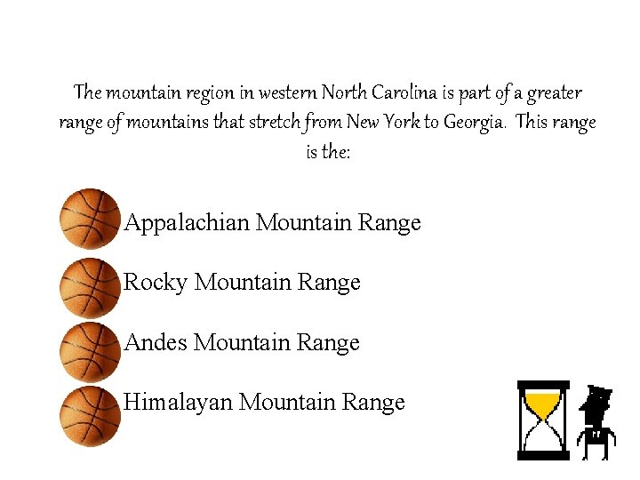 The mountain region in western North Carolina is part of a greater range of