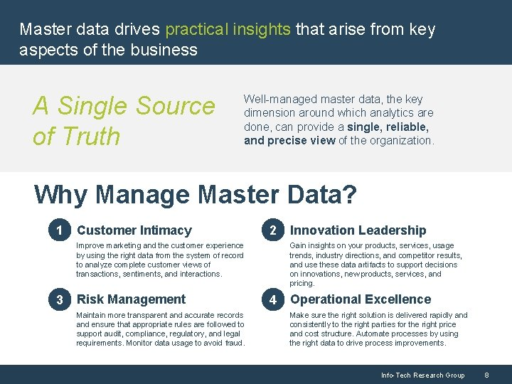 Master data drives practical insights that arise from key aspects of the business A