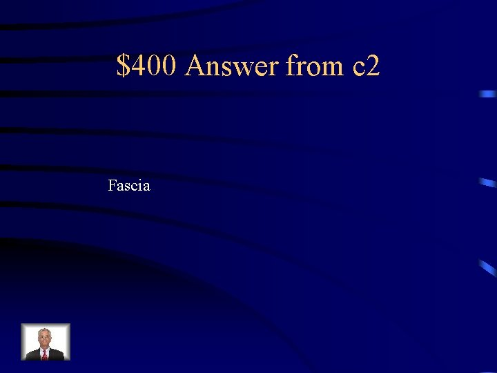 $400 Answer from c 2 Fascia