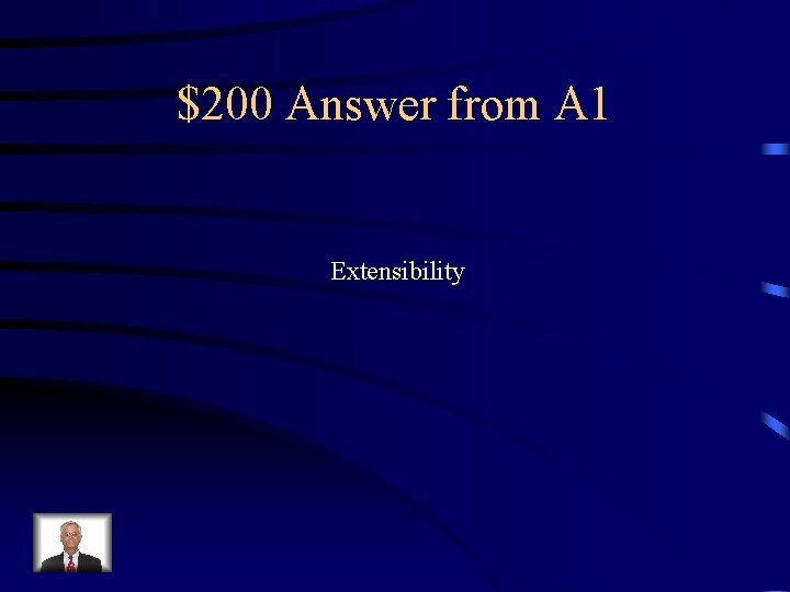 $200 Answer from A 1 Extensibility