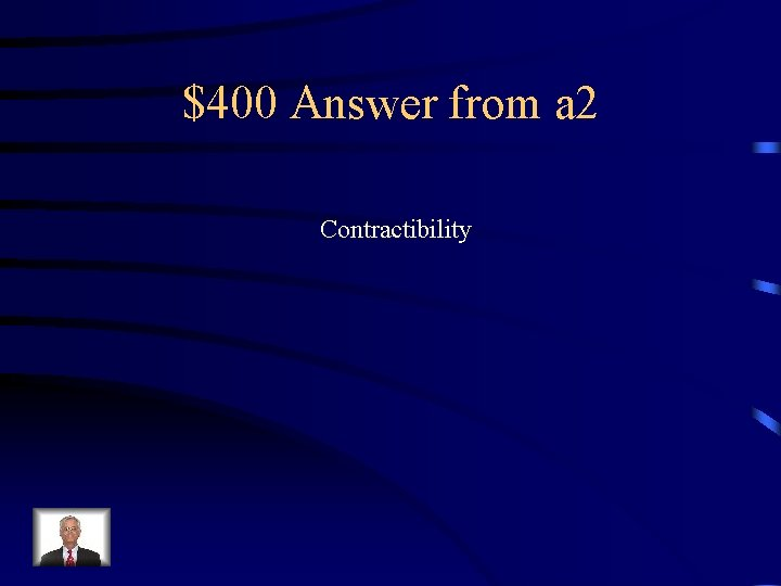 $400 Answer from a 2 Contractibility