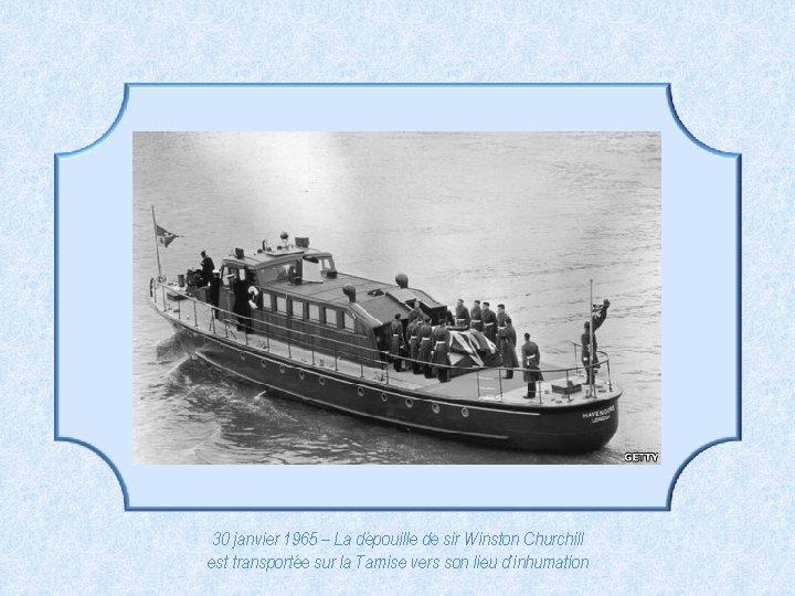 30 janvier 1965 – La dépouille de sir Winston Churchill est transportée sur la