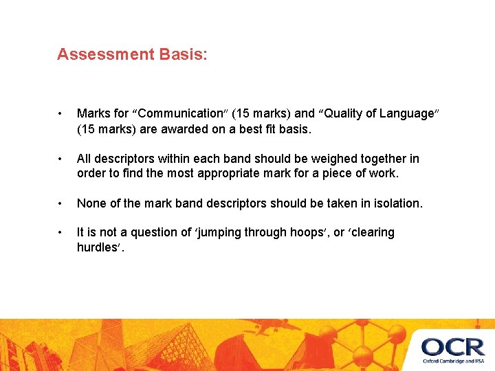"""Assessment Basis: • Marks for """"Communication"""" (15 marks) and """"Quality of Language"""" (15 marks)"""