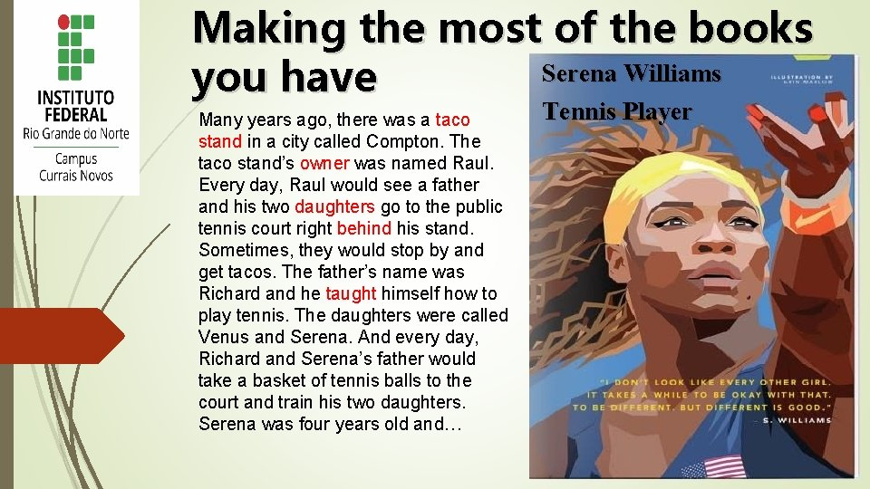 Making the most of the books Serena Williams you have Many years ago, there