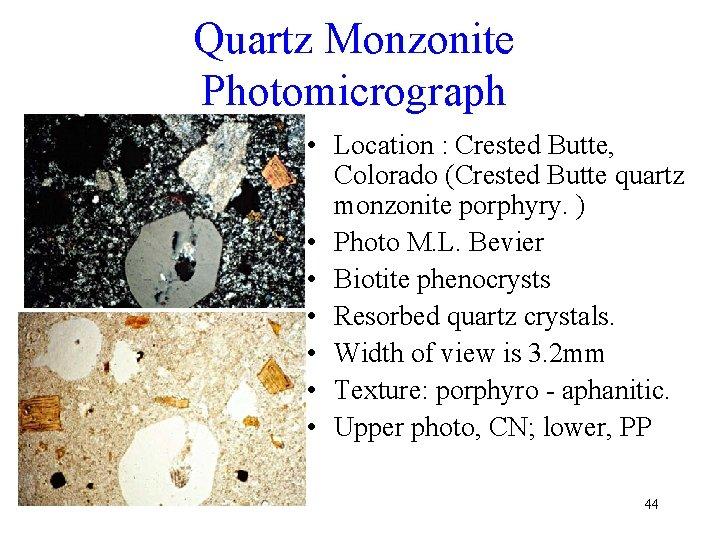 Quartz Monzonite Photomicrograph • Location : Crested Butte, Colorado (Crested Butte quartz monzonite porphyry.