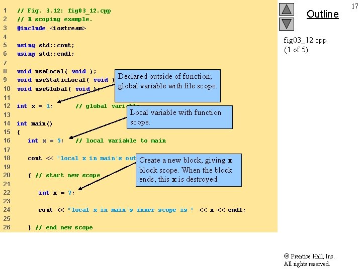 1 2 3 // Fig. 3. 12: fig 03_12. cpp // A scoping example.