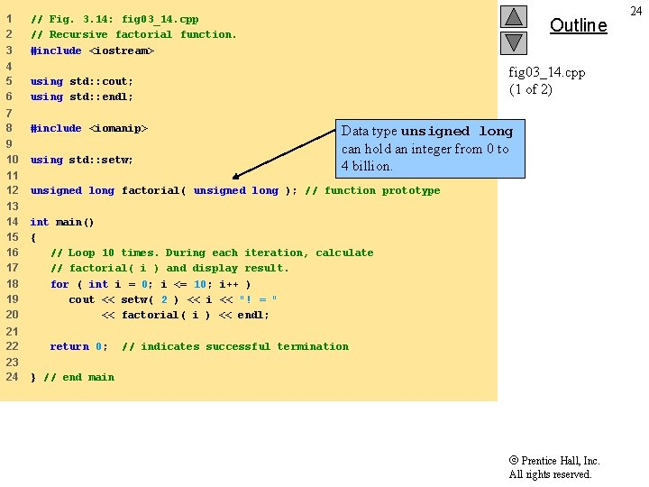 1 2 3 // Fig. 3. 14: fig 03_14. cpp // Recursive factorial function.