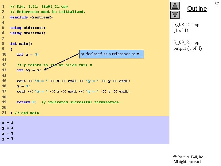 1 2 3 // Fig. 3. 21: fig 03_21. cpp // References must be
