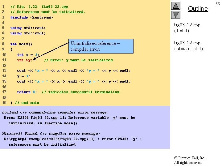 1 2 3 // Fig. 3. 22: fig 03_22. cpp // References must be