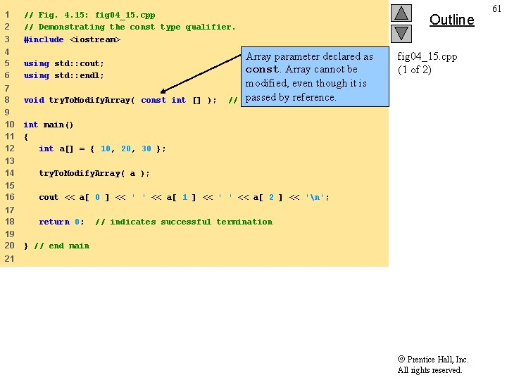 1 2 3 // Fig. 4. 15: fig 04_15. cpp // Demonstrating the const