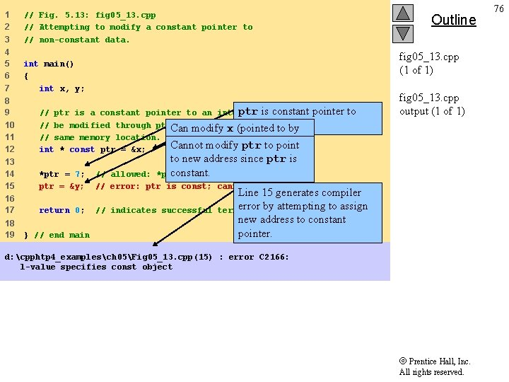 1 2 3 // Fig. 5. 13: fig 05_13. cpp // Attempting to modify