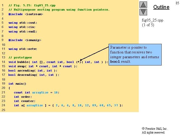 1 2 3 // Fig. 5. 25: fig 05_25. cpp // Multipurpose sorting program