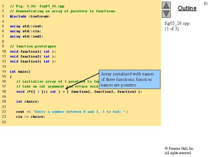 1 2 3 // Fig. 5. 26: fig 05_26. cpp // Demonstrating an array
