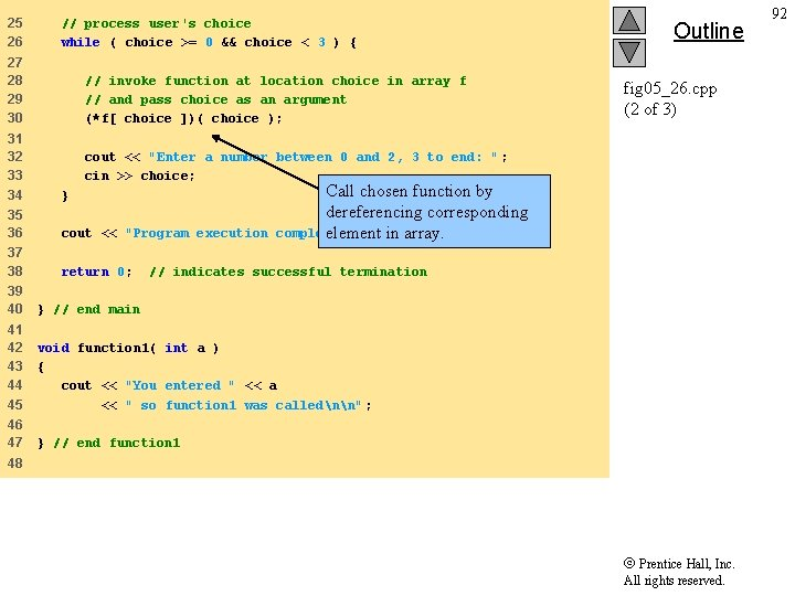 25 26 // process user's choice while ( choice >= 0 && choice <