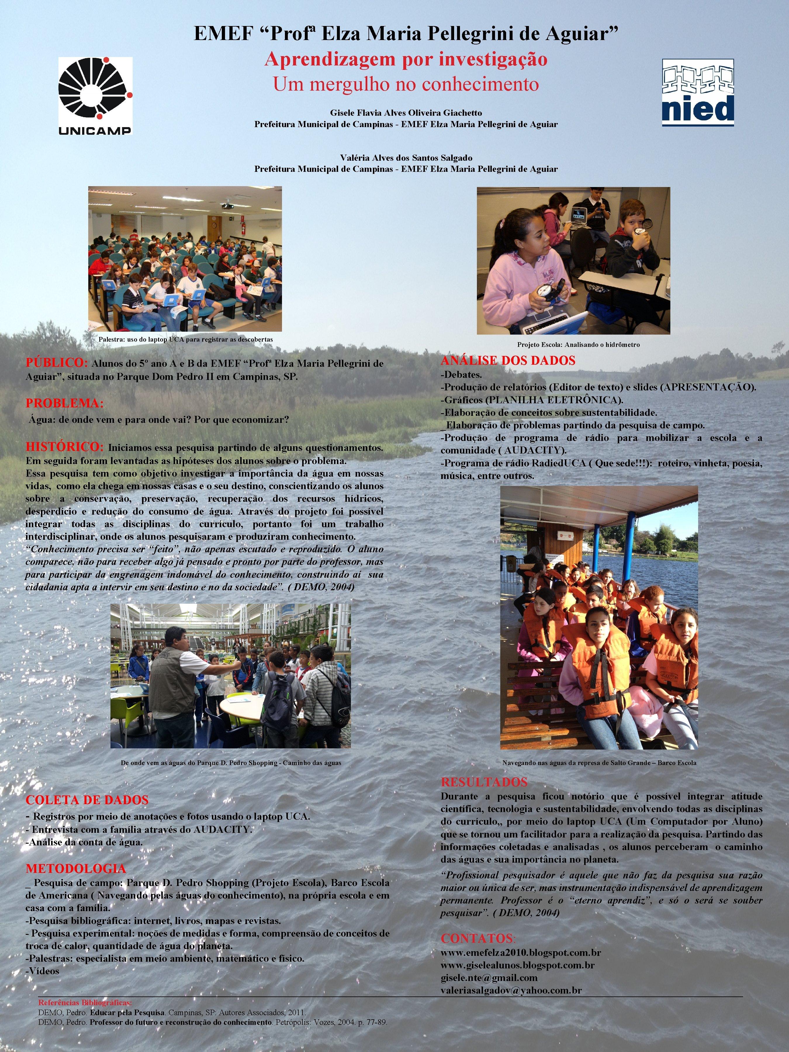 """EMEF """"Profª Elza Maria Pellegrini de Aguiar"""" Aprendizagem por investigação Um mergulho no conhecimento"""