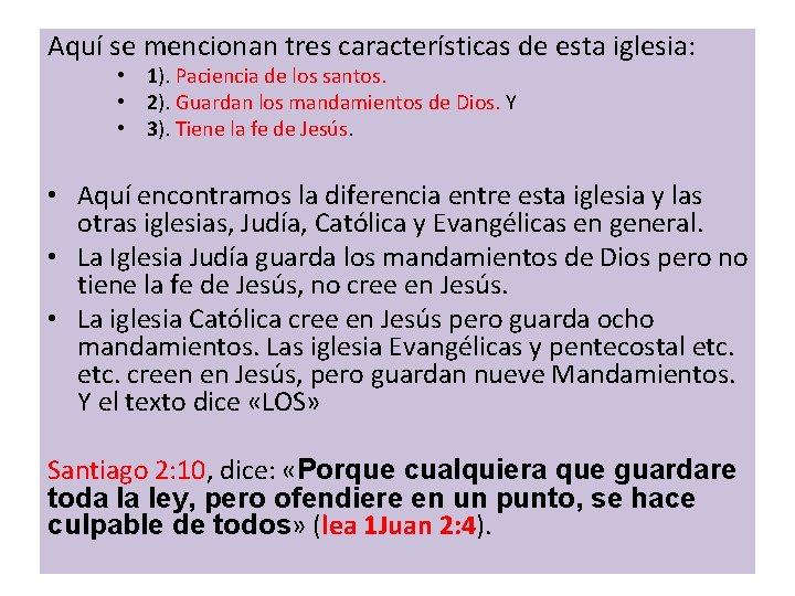 Aquí se mencionan tres características de esta iglesia: • 1). Paciencia de los santos.