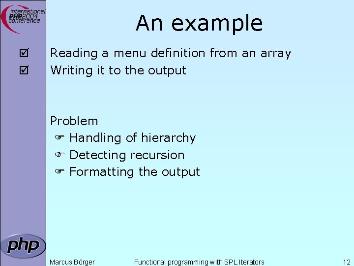 An example þ þ Reading a menu definition from an array Writing it to