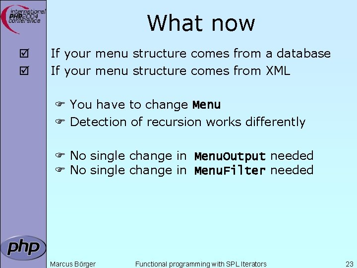 What now þ þ If your menu structure comes from a database If your