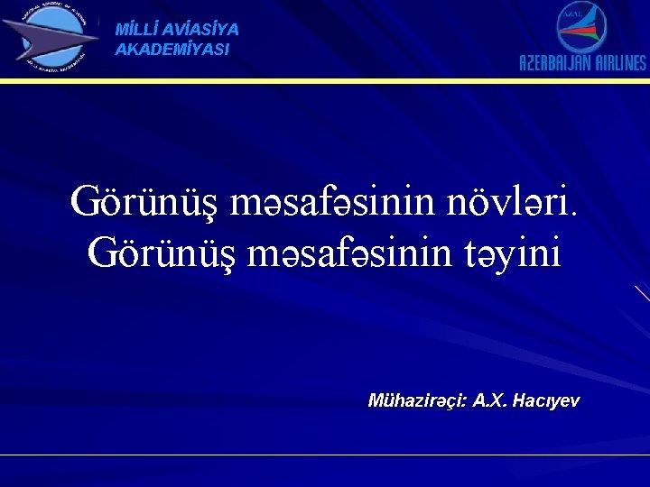 Mll Avasya Akademyasi Grn Msafsinin Nvlri Grn Msafsinin