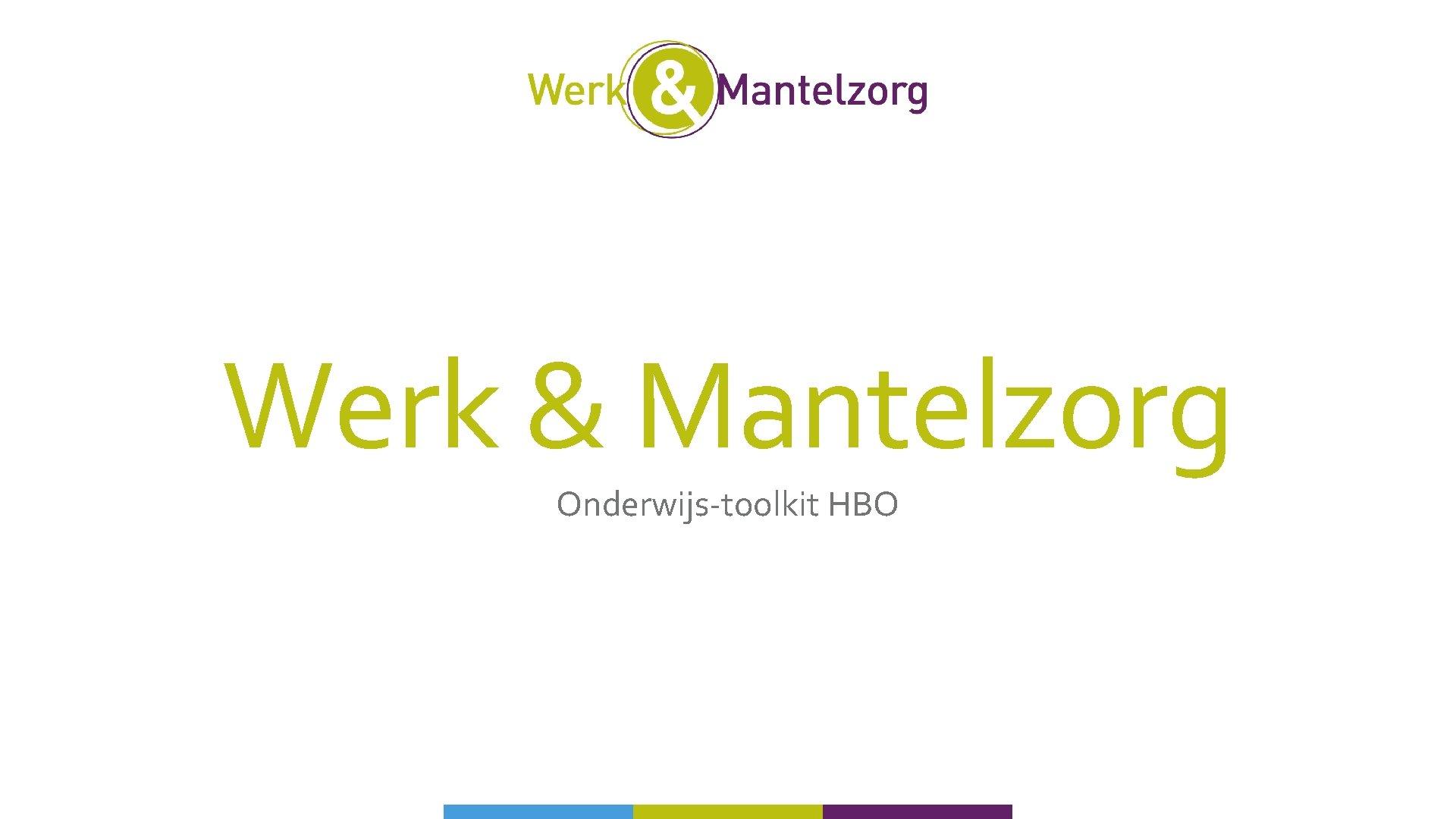 Werk & Mantelzorg Onderwijs-toolkit HBO