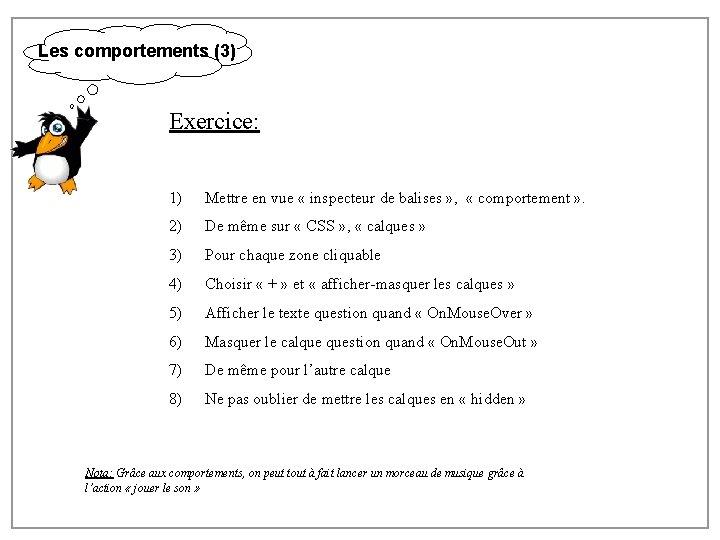 Les comportements (3) Exercice: 1) Mettre en vue « inspecteur de balises » ,