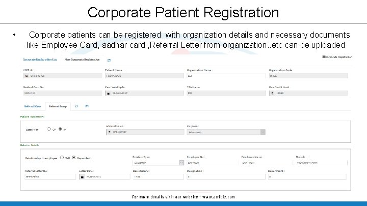 Corporate Patient Registration • Corporate patients can be registered with organization details and necessary