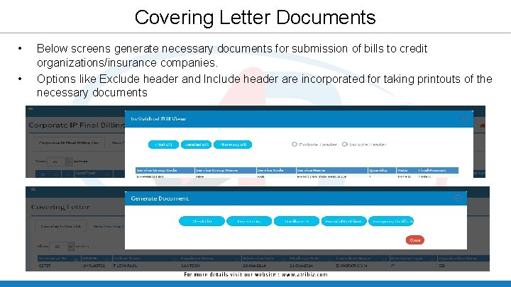 Covering Letter Documents • • Below screens generate necessary documents for submission of bills