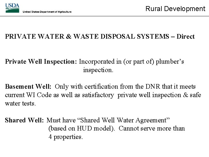 Rural Development PRIVATE WATER & WASTE DISPOSAL SYSTEMS – Direct Private Well Inspection: Incorporated