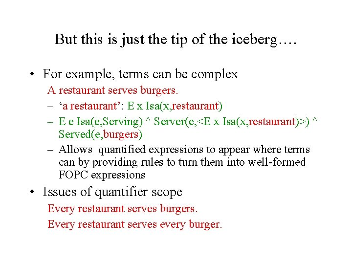 But this is just the tip of the iceberg…. • For example, terms can