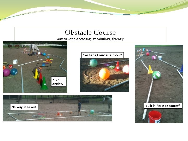 """Obstacle Course assessment, decoding, vocabulary, fluency """"writer's / reader's Block"""" High anxiety! No way"""